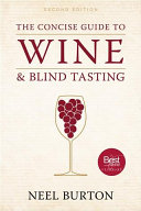 Concise Guide to Wine and Blind Tasting  second edition