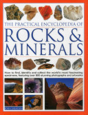 The Practical Encyclopedia of Rocks   Minerals