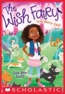 Pdf Too Many Cats! (The Wish Fairy #1)