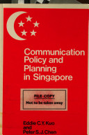 Communication Policy and Planning in Singapore