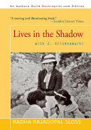Lives in the Shadow with J. Krishnamurti [Pdf/ePub] eBook
