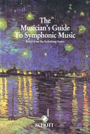 The Musician s Guide to Symphonic Music