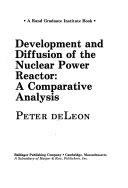 Development and Diffusion of the Nuclear Power Reactor