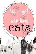 Just A Girl Who Loves Cats