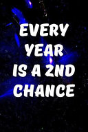 Every Year Is a 2nd Chance