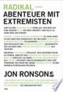 Radikal - Abenteuer mit Extremisten