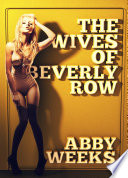 The Wives of Beverly Row 1  Free