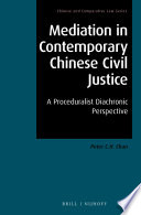 Mediation In Contemporary Chinese Civil Justice