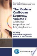 The Modern Caribbean Economy  Volume I