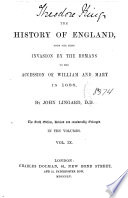 The History of England  from the First Invasion by the Romans to the Accession of William and Mary in 1688