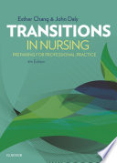 """Transitions in Nursing E-Book: Preparing for Professional Practice"" by Esther Chang, John Daly"
