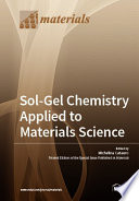 Sol Gel Chemistry Applied to Materials Science