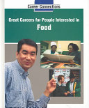 Great Careers for People Interested in Food Book