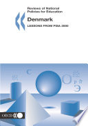 Reviews Of National Policies For Education Denmark 2004 Lessons From Pisa 2000 Book PDF