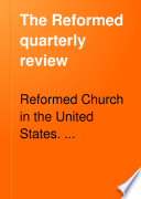 The Reformed Quarterly Review