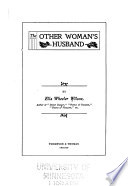 The Other Woman's Husband by Ella Wheeler Wilcox PDF