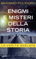 Enigmi e misteri della storia