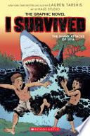 I Survived the Shark Attacks of 1916  I Survived Graphic Novel  2   A Graphix Book