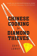 Chinese Cooking for Diamond Thieves