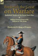 Frederick the Great on Warfare