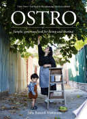 """""""Ostro: The Pleasure That Comes from Slowing Down and Cooking with Simple Ingredients"""" by Julia Busuttil Nishimura"""