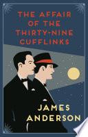 The Affair of the Thirty-Nine Cufflinks