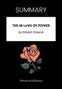 SUMMARY - The 48 Laws Of Power By Robert Greene Pdf/ePub eBook