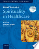 """Oxford Textbook of Spirituality in Healthcare"" by Mark Cobb, Christina M Puchalski, Bruce Rumbold"