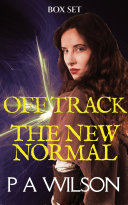Off Track and The New Normal