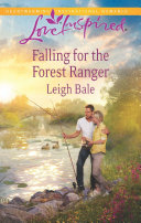 Falling for the Forest Ranger ebook