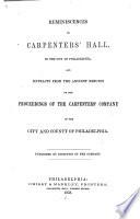 Reminiscences of Carpenters' Hall, in Philadelphia