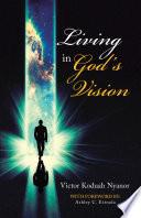 Living in God   s Vision