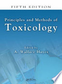 Principles and Methods of Toxicology  Fifth Edition