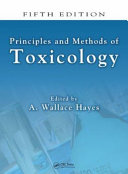 Principles and Methods of Toxicology, Fifth Edition