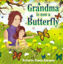 Grandma Is Now A Butterfly