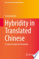 Hybridity in Translated Chinese A Corpus Analytical Framework