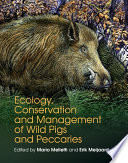 Ecology  Conservation and Management of Wild Pigs and Peccaries Book