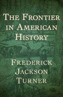 The Frontier in American History [Pdf/ePub] eBook