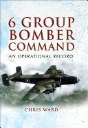 6 Group Bomber Command Pdf/ePub eBook