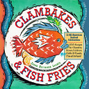 Clambakes   Fish Fries