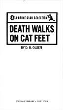 DEATH WALKS ON CAT FEET