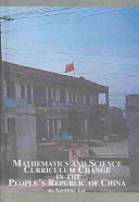 Mathematics and Science Curriculum Change in the People s Republic of China