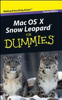 Mac OS X Snow Leopard For Dummies, Pocket Edition