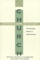 The Church Between Gospel and Culture