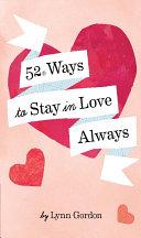 52 Ways to Stay in Love Always [Pdf/ePub] eBook