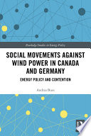 Social Movements against Wind Power in Canada and Germany