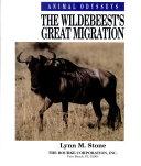 The Wildebeest s Great Migration