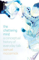 The Chattering Mind