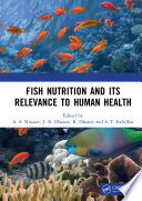 Fish Nutrition And Its Relevance To Human Health Book