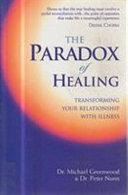The Paradox Of Healing